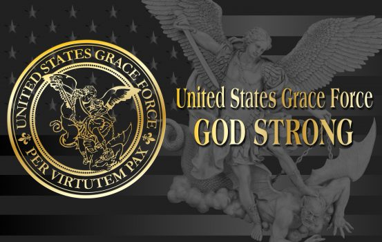 """United States Grace Force """"Battle Plan"""" for 2020 – God Wants You!"""