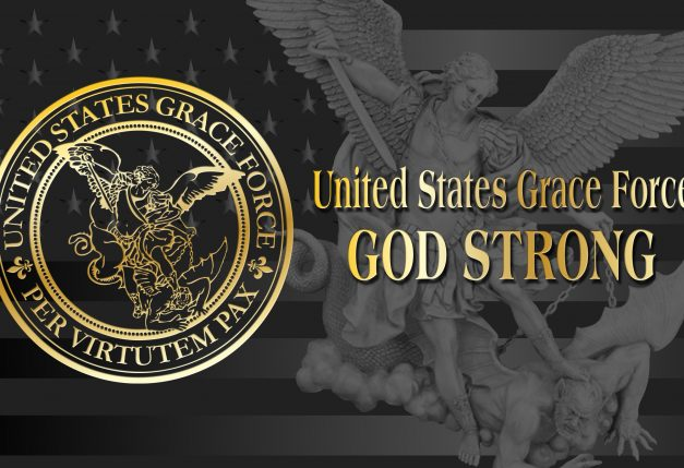 "United States Grace Force ""Battle Plan"" for 2019 – God Wants You!"