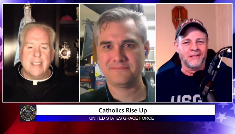 Grace Force Podcast Episode 45: Catholics Need to Unite! – Rising Up Against the Mob Mentality of Today