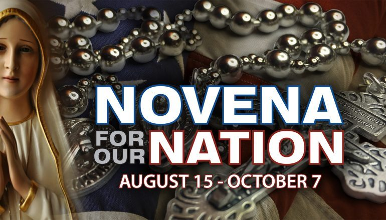 We're Going In! Novena for Our Nation: August 15 – October 7
