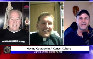 Grace Force Podcast Episode 49: Fr. James Altman – Having Courage in a Cancel Culture