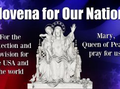 Day 39, Novena for Our Nation – One Thing Necessary