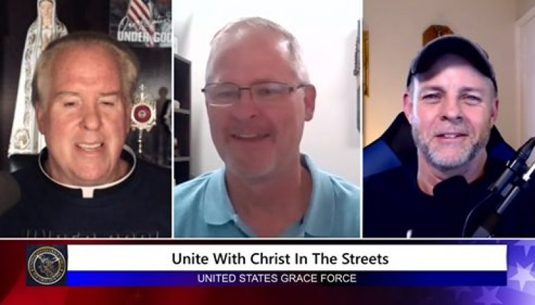Grace Force Podcast Episode 55: Kevin O'Brien – Unite with Christ in the Streets!