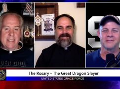 Grace Force Podcast Episode 60: The Rosary – The Great Dragon Slayer!