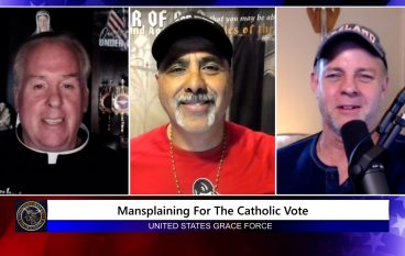 Grace Force Podcast Episode 61: Mansplaining for the Catholic Vote