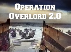 Operation Overlord 2.0 – You Are About to Embark Upon the Great Crusade