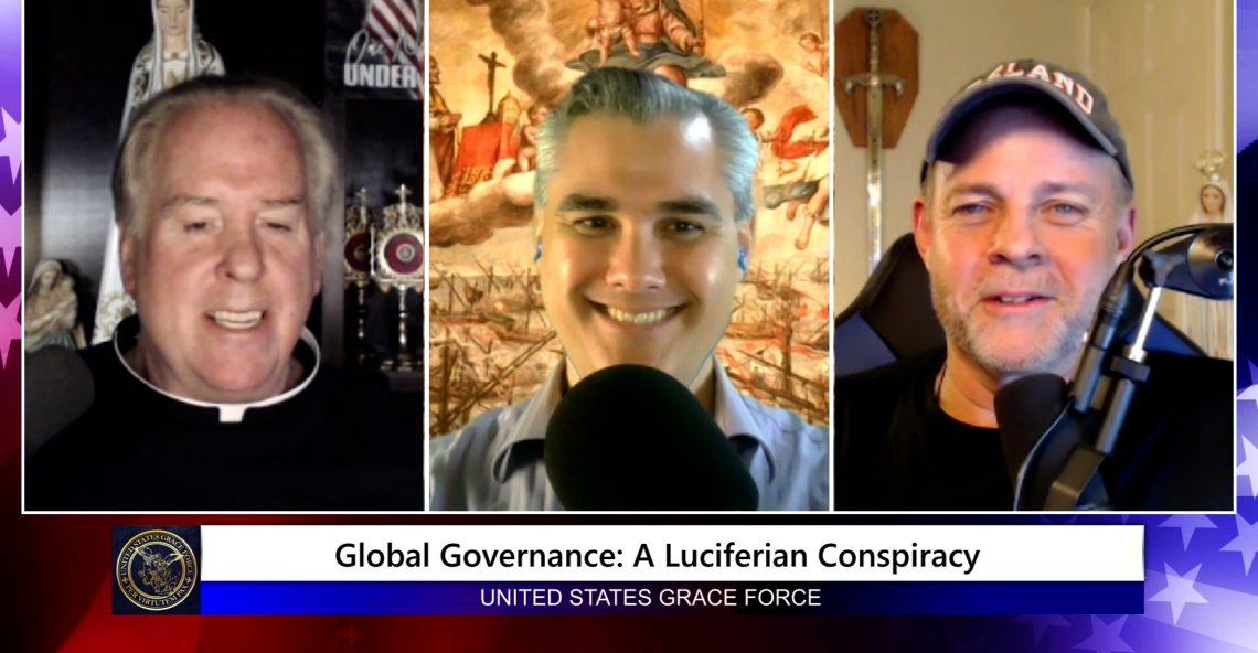 Grace Force Podcast Episode 66 – Global Governance: A Luciferian Conspiracy