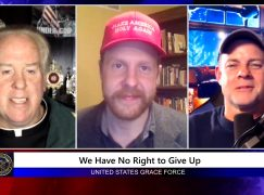 Grace Force Podcast Episode 71: We Have No Right to Give Up