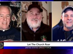 Grace Force Podcast – Episode 68: Let the Church Roar!