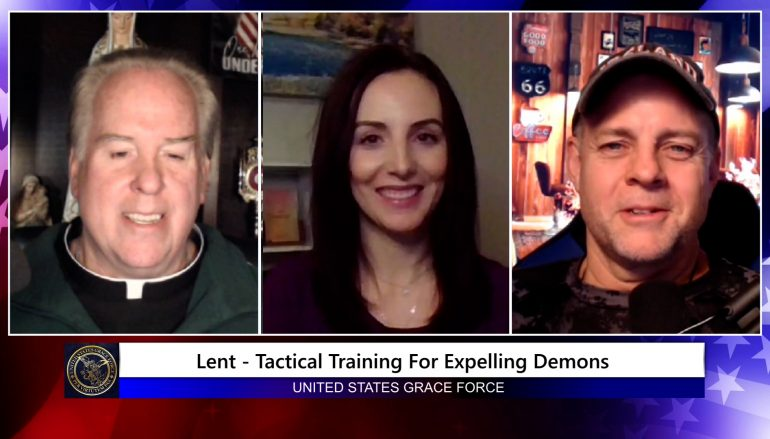 Grace Force Podcast Episode 77: Join Us for Lent – We're Going to Expel Demons!