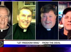 """Grace Force Podcast Episode 76: Three """"Let Freedom Ring"""" Priests"""