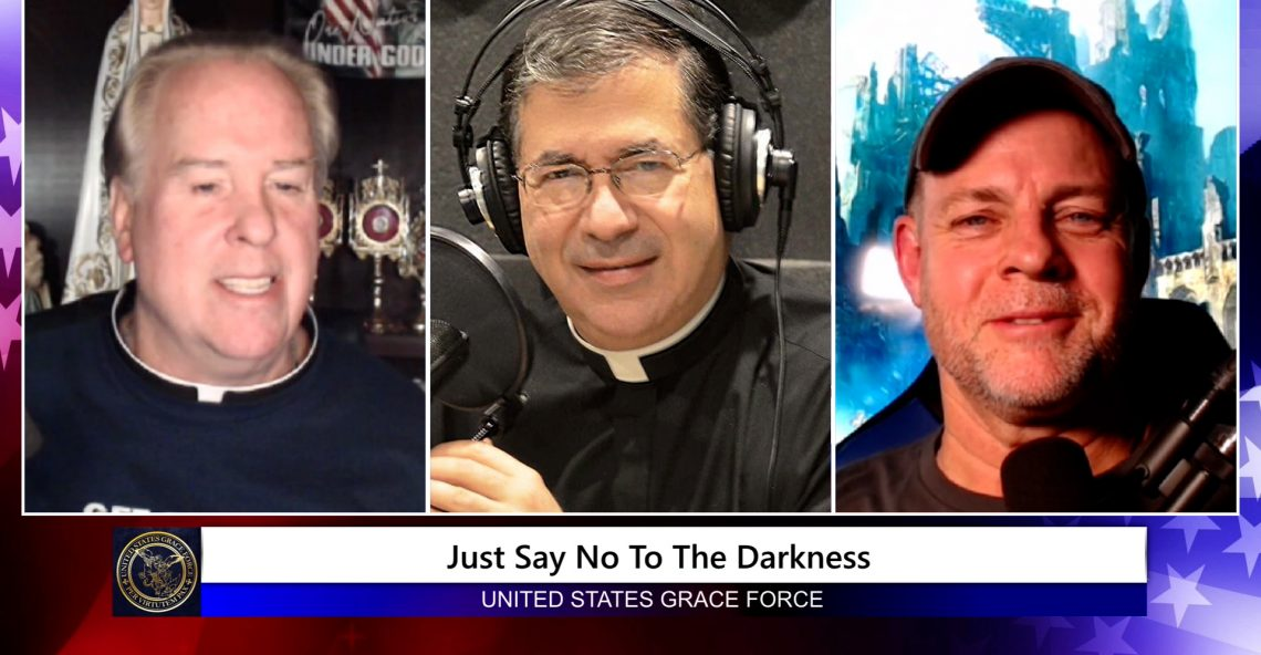 Grace Force Podcast Episode 85: Fr. Frank Pavone – Just Say No To The Darkness
