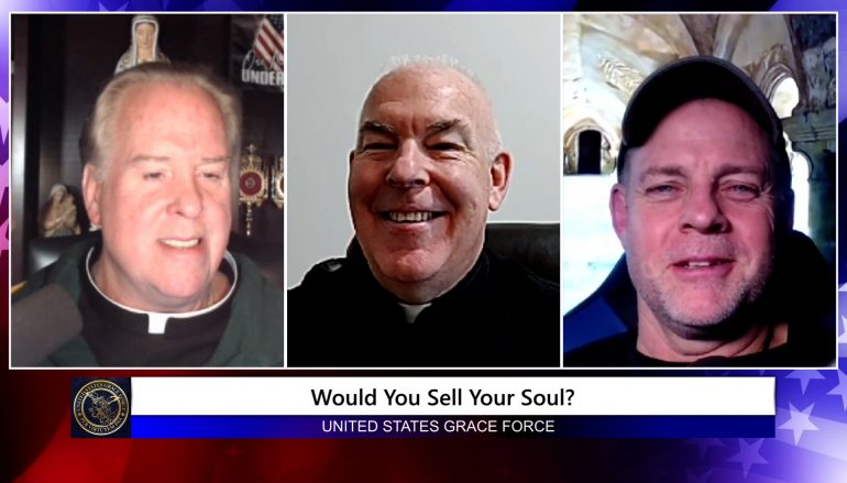 Grace Force Podcast Episode 84: Spy Wednesday – Would You Sell Your Soul?