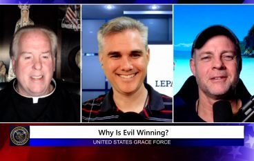 Grace Force Podcast Episode 92: Why is Evil Winning? How Do We Fight Back?