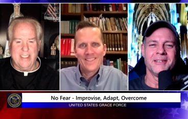 Grace Force Podcast Episode 94: Dr. Dan Schneider – No Fear – Improvise, Adapt, Overcome