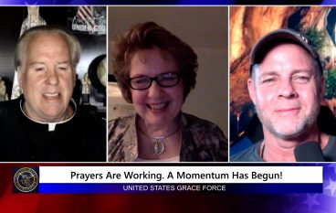 Grace Force Podcast Episode 95: Prayers Are Working. A Momentum Has Begun!