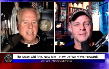 Grace Force Podcast Episode 100: The Mass: Old Rite, New Rite – How Do We Move Forward?
