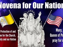 Day 1, Novena for Our Nation – Perfection