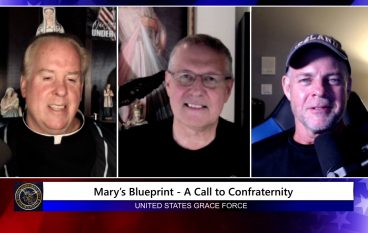 Grace Force Podcast Episode 107 – Mary's Blueprint – A Call to Confraternity