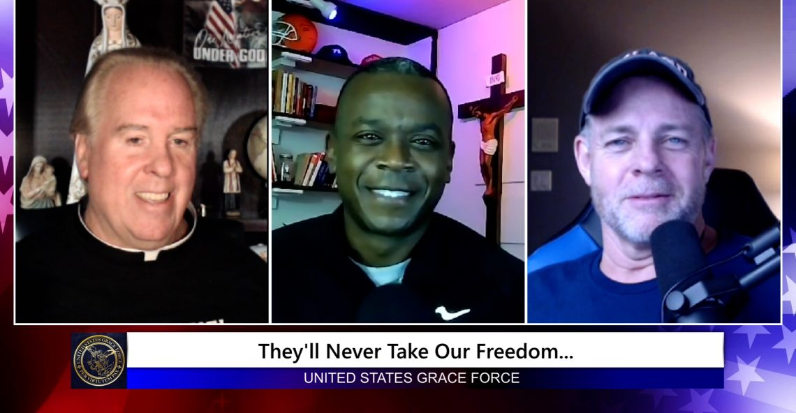 Grace Force Podcast Episode 111 – David L. Gray – They'll Never Take Our Freedom!